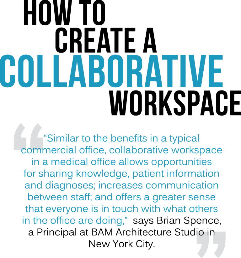 Collaborative Workspaces Bam In Medical Office Today